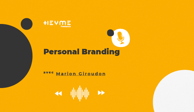 « Personal Branding » avec Marion Giroudon - Heyme